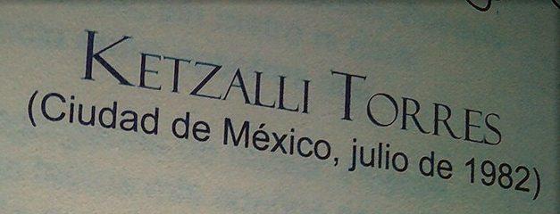 Ketzalli Torres, un colibrí